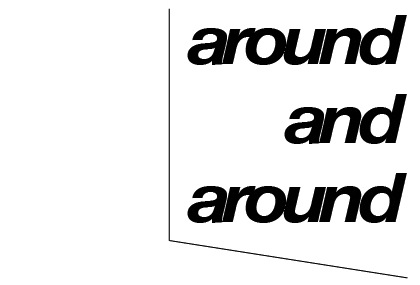 around and around <br/>@ A-things
